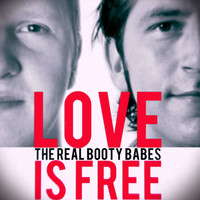 The Real Booty Babes - Love Is Free