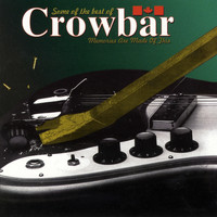 Crowbar - Some of the Best of