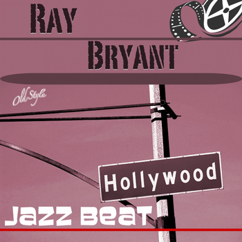 Ray Bryant Trio - Hollywood Jazz Beat