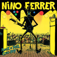 Nino Ferrer - Rock N' Roll Cow-Boy