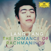 Lang Lang - Lang Lang - The Romance Of Rachmaninov