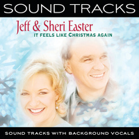 Jeff & Sheri Easter - It Feels Like Christmas Again (Sound Tracks With Background Vocals)