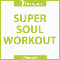 FitnessGlo - Super Soul Workout