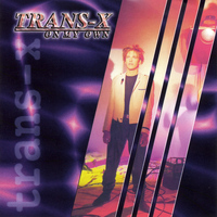 Trans-x - On My Own