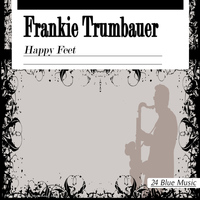 Frankie Trumbauer - Happy Feet