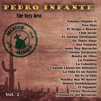 Pedro Infante - The Very Best: Pedro Infante Vol. 2
