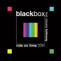 Black Box feat. Loleatta Holloway - Ride on Time 20th
