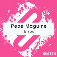 Pete Maguire - & You - Single