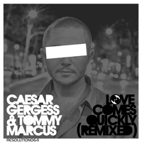 Caesar Gergess - Love Comes Quickly Remixed (Tommy Marcus Remixes)
