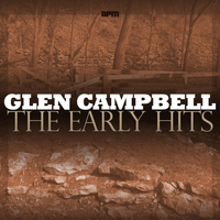 Glen Campbell - The Early Hits
