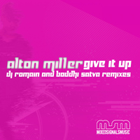 Alton Miller - Give It Up