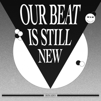 Various Artists - Our Beat is Still New