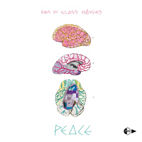 Kids In Glass Houses - Peace