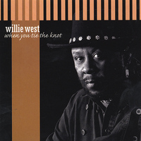 Willie West - When You Tie The Knot