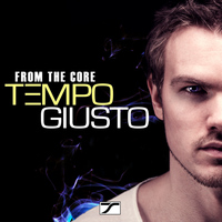 Tempo Giusto - From The Core