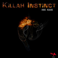 Killah Instinct - Fire Flare