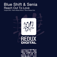 Blue Shift & Senia - Reach Out To Love