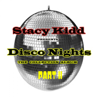 Stacy Kidd - Disco Nights Part II