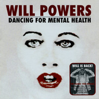 Will Powers - Dancing For Mental Health