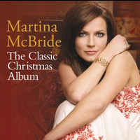 Martina McBride - The Classic Christmas Album