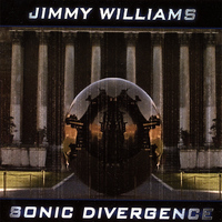 Jimmy Williams - Sonic Divergence
