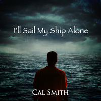 Cal Smith - I'll Sail My Ship Alone