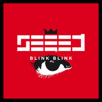 Seeed - Blink Blink (Augenbling's International Versions)