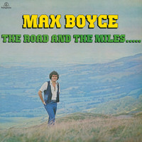 Max Boyce - The Road And The Miles