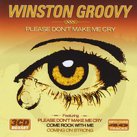Winston Groovy - Please Don't Make Me Cry