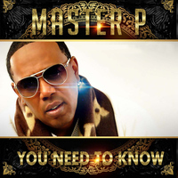 Master P - You Need To Know - Single