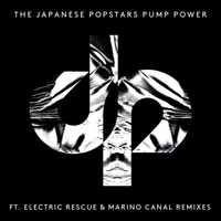 The Japanese Popstars - Pump Power