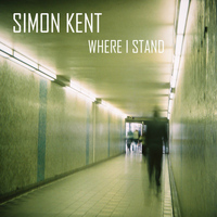 Simon Kent - Where I Stand