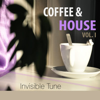 Invisible Tune - Coffee & House, Vol. 1