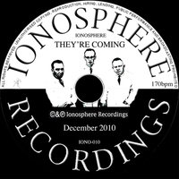 Ionosphere - They're Coming