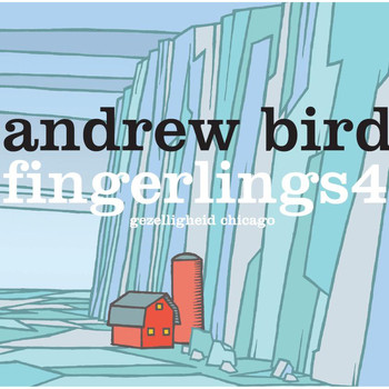 Andrew Bird / - Fingerlings 4
