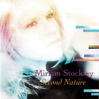 Miriam Stockley - Second Nature