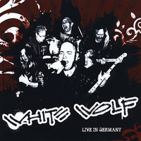 White Wolf - Live in Germany (European Import Release)
