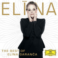 Elīna Garanča - The Best Of Elina Garanca
