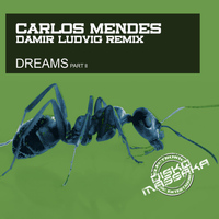 Carlos Mendes - DREAMS part ll