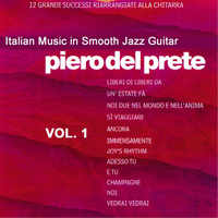 Piero Del Prete - Italian Music in Smooth Jazz Guitar, Vol. 1 (Remix '96)