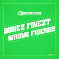 Bukez Finezt - Wrong Friends EP