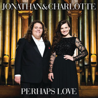 Jonathan & Charlotte - Perhaps Love