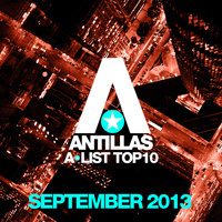 Antillas - Antillas A-List Top 10 - September 2013