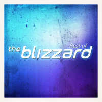 The Blizzard - Best Of The Blizzard