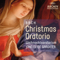 English Baroque Soloists - Bach: Christmas Oratorio - Weihnachtsoratorium