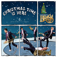 Canadian Brass - Christmas Time Is Here