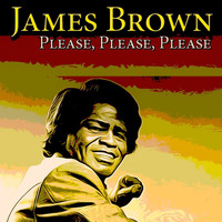 James Brown - Please, Please, Please - 70 Original Recordings