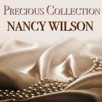 Nancy Wilson - Precious Collection