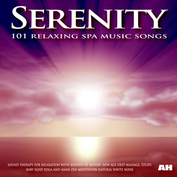 Zen Meditation and Natural White Noise and New Age Deep Massage - Serenity: 101 Relaxing Spa Music Songs, Sound Therapy for Relaxation With Sounds of Nature: Baby Sleep, Study and Yoga