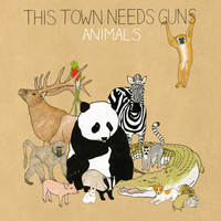 This Town Needs Guns - Animals